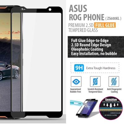 ^ Asus ROG Phone ZS600KL - PREMIUM 2.5D Full Glue Tempered Glass