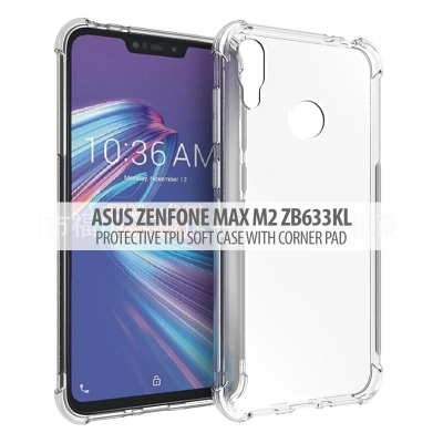 ^ Asus Zenfone Max M2 ZB633KL - Protective TPU Soft Case With Corner Pad