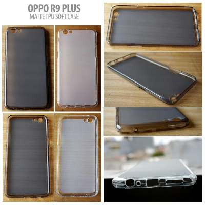 ^ Oppo R9 Plus - Matte TPU Soft Case